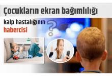 Photo of Çocukların ekran bağımlılığı kalp hastalığının habercisi