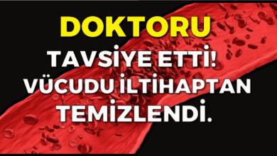 Photo of DOKTORU TAVSİYE ETTİ! VÜCUDU İLTİHAPTAN TEMİZLENDİ.