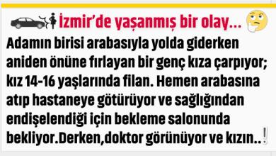 Photo of İZMİR'DE YAŞANAN BİR OLAY…