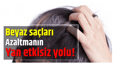 Photo of Beyaz saçları azaltmanın yan etkisiz yolu!
