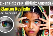 Photo of Göz Renginiz ve Kişiliğiniz Arasındaki Bağlantıyı Keşfedin, Sizin Göz Renginiz Ne?