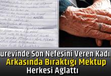 Photo of HUZUREVİNDE SON NEFESİNİ VEREN KADININ, ARDINDA BIRAKTIĞI MEKTUP HERKESİ AĞLATTI