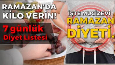 Photo of Ramazan'da kilo verin! İşte mucizevi Ramazan diyeti…